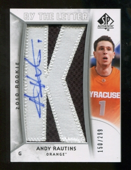 2010/11 Upper Deck SP Authentic #203 Andy Rautins AU/Serial 299, Print Run 1794 Autograph /1794