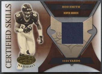 2005 Leaf Certified Materials #42 Rod Smith Certified Skills Jersey #104/175