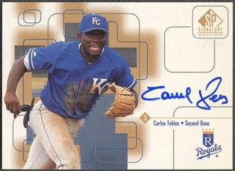 1999 SP Signature #CF Carlos Febles Auto