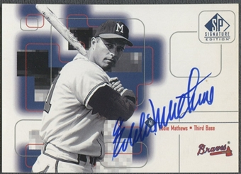 1999 SP Signature #EMA Eddie Mathews Auto
