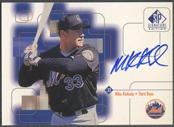 1999 SP Signature #MKI Mike Kinkade Auto