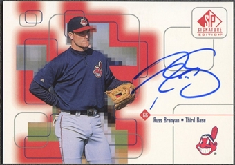 1999 SP Signature #RB Russ Branyan Auto