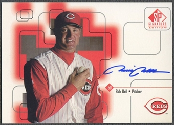 1999 SP Signature #ROB Rob Bell Auto