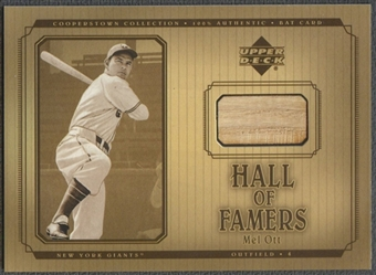 2001 Upper Deck Hall of Famers #BMO Mel Ott Game Bat