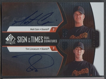 2007 SP Authentic #CL Matt Cain Tim Lincecum Sign of the Times Dual Auto #101/175