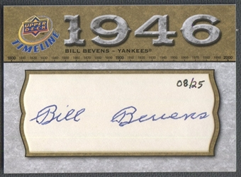 2008 Upper Deck Timeline #BB Bill Bevens Cut Signatures Auto #08/25