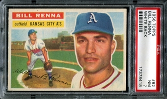1956 Topps Baseball #82 Bill Renna PSA 7 (NM) *8418