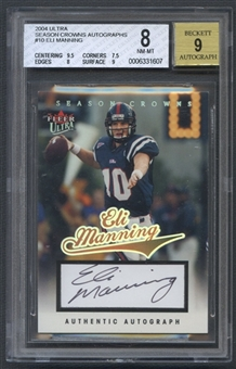 2004 Ultra #10 Eli Manning Season Crowns Rookie Auto #144/150 BGS 8