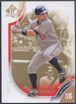 2009 SP Authentic #11 Ryan Zimmerman Titanium #12/19