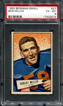 1952 Bowman Small Football #27 Bob Miller PSA 6 (EX-MT) *2515