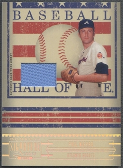 2005 Donruss Signature #10 Phil Niekro Hall of Fame Material Jersey