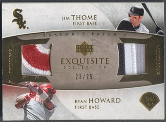 2006 Exquisite Collection #TH Ryan Howard & Jim Thome Ensemble Dual Patch #23/25