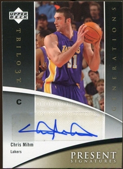2006/07 Upper Deck Trilogy Generations Present Signatures #PRSCM Chris Mihm Autograph
