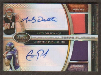 2011 TOPPS PLATINUM ANDY DALTON CHRISTIAN PONDER RC AUTO PATCH # 18/25