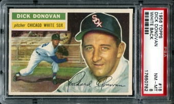 1956 Topps Baseball #18 Dick Donovan PSA 8 (NM-MT) *0782
