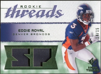 2008 Upper Deck SP Rookie Threads Rookie Threads Patch #RTER Eddie Royal /15
