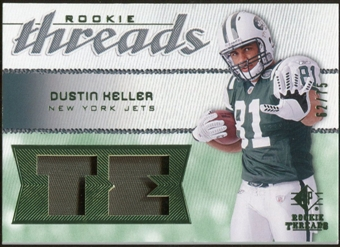 2008 Upper Deck SP Rookie Threads Rookie Threads Patch #RTDK Dustin Keller /75