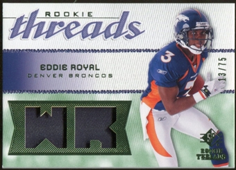 2008 Upper Deck SP Rookie Threads Rookie Threads Patch #RTER Eddie Royal /75