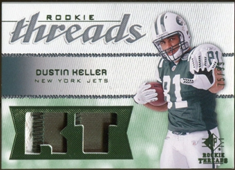 2008 Upper Deck SP Rookie Threads Rookie Threads Patch #RTDK Dustin Keller /99
