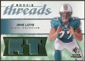 2008 Upper Deck SP Rookie Threads Rookie Threads Patch #RTJL Jake Long /99