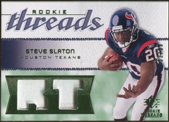 2008 Upper Deck SP Rookie Threads Rookie Threads Patch 99 #RTSS Steve Slaton /99
