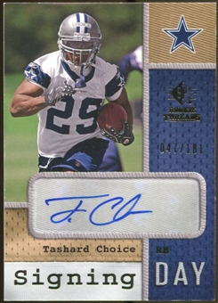 2008 Upper Deck SP Rookie Threads Signing Day #SDTC Tashard Choice Autograph /181