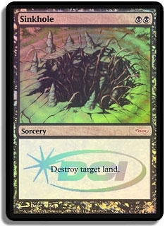 Magic the Gathering Promo Single Sinkhole JUDGE FOIL (DCI) - NEAR MINT (NM)