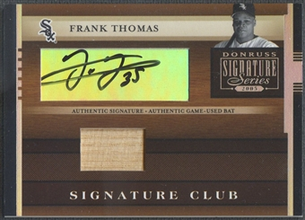 2005 Donruss Signature #6 Frank Thomas Signature Club Bat Auto