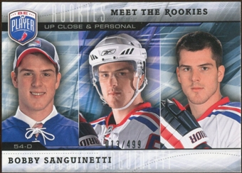 2009/10 Upper Deck Be A Player Meet The Rookies #MR9 Bobby Sanguinetti /499
