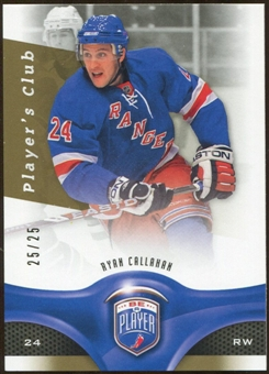 2009/10 Upper Deck Be A Player Player's Club #34 Ryan Callahan 25/25