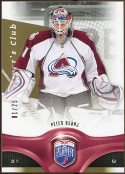 2009/10 Upper Deck Be A Player Player's Club #99 Peter Budaj /25