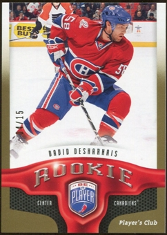 2009/10 Upper Deck Be A Player Player's Club #226 David Desharnais 4/15