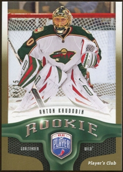 2009/10 Upper Deck Be A Player Player's Club #257 Anton Khudobin 4/15
