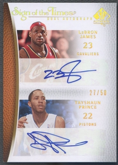 2007/08 SP Authentic #STPJ Tayshaun Prince & LeBron James Sign of the Times Dual Auto #27/50