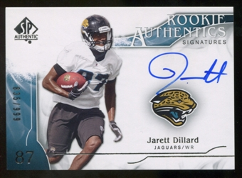 2009 Upper Deck SP Authentic #312 Jarett Dillard RC Autograph /999