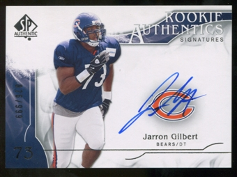 2009 Upper Deck SP Authentic #314 Jarron Gilbert RC Autograph /999