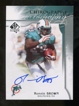 2009 Upper Deck SP Authentic Chirography #CHRB Ronnie Brown Autograph