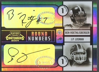 2004 Playoff Contenders #RN2 Ben Roethlisberger & J.P. Losman Round Numbers Rookie Auto #021/100