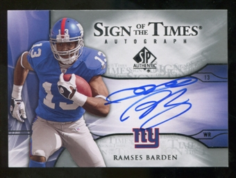 2009 Upper Deck SP Authentic Sign of the Times #STRB Ramses Barden Autograph