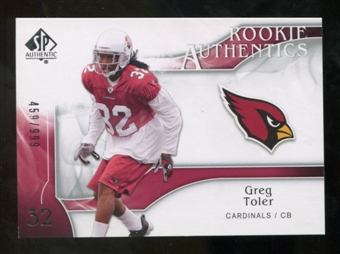 2009 Upper Deck SP Authentic #201 Greg Toler /999