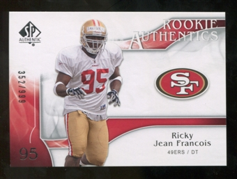 2009 Upper Deck SP Authentic #226 Ricky Jean-Francois RC /999