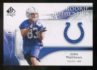 2009 Upper Deck SP Authentic #261 John Matthews RC /999