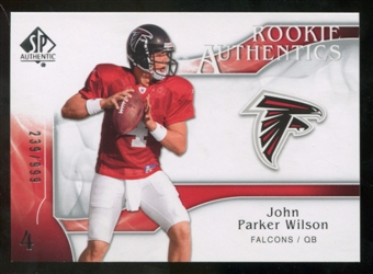 2009 Upper Deck SP Authentic #262 John Parker Wilson /999