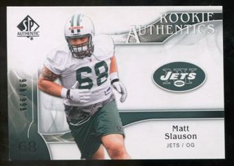 2009 Upper Deck SP Authentic #275 Matt Slauson RC /999