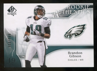 2009 Upper Deck SP Authentic #280 Brandon Gibson RC /999
