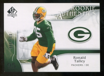 2009 Upper Deck SP Authentic #289 Ronald Talley RC /999