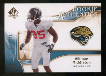 2009 Upper Deck SP Authentic Bronze #206 William Middleton /150