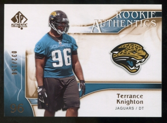 2009 Upper Deck SP Authentic Bronze #253 Terrance Knighton /150