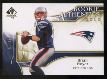 2009 Upper Deck SP Authentic Gold #269 Brian Hoyer /50