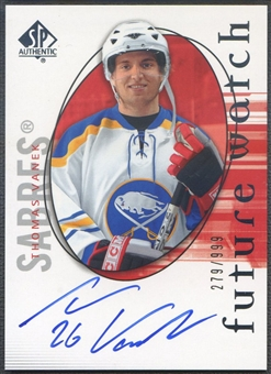 2005/06 SP Authentic #139 Thomas Vanek Rookie Auto #279/999